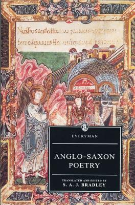 Anglo-Saxon Poetry By Bradley, S. A. J.